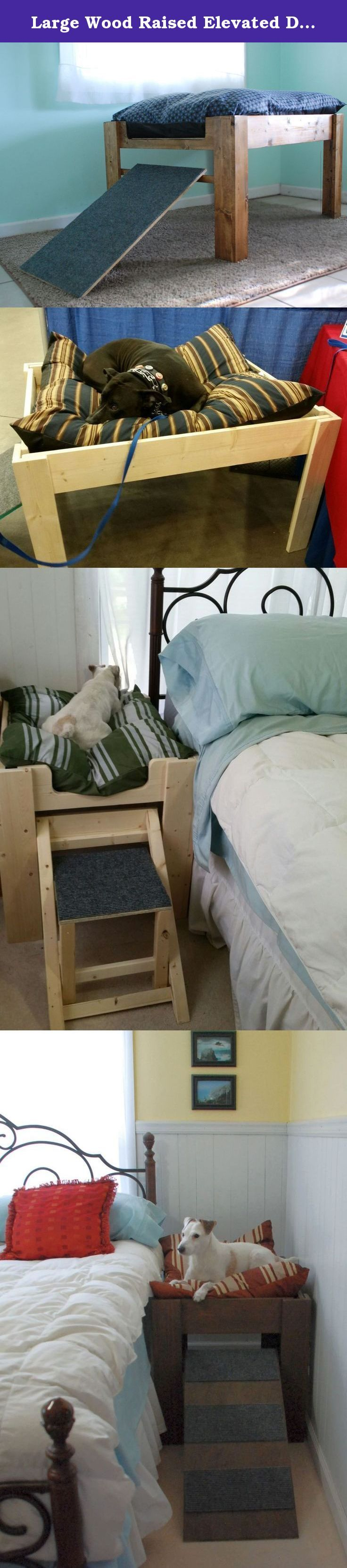 Large Wood Raised Elevated Dog Bed Furniture. Put Your Pet Next to You, with Ramp or Step for Larger dog, Lab/Etc. This is a larger version of our original bed. Designed for a Lab or similar size dog. We can also do custom sizes if you already have a pillow bed to use. The idea for this bed came from our own personal needs. Our Jack Russell was taking up the bed for years. We would awaken every time he would move in and out of the covers. We weren't sure he would agree to sleeping alone...