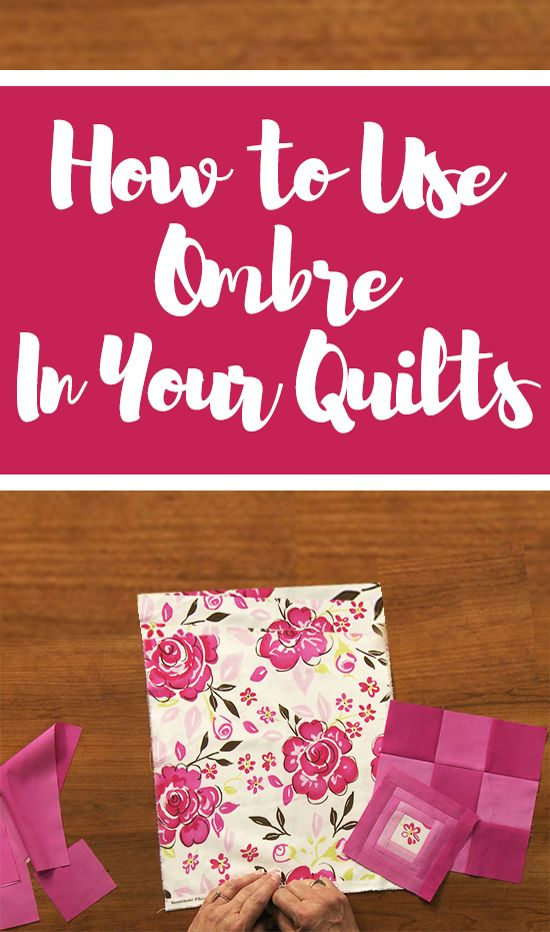 Ombre means having different shades and tints of colors blend seamlessly into one another. So what is ombre fabric and how do you use it in a quilt design? Laura Roberts explains how ombre fabric is made and gives you tips for incorporating it into your next quilt design.