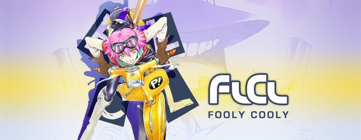 flcl fooly cooly