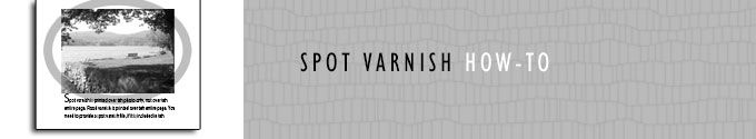 How to Make a Spot Varnish File