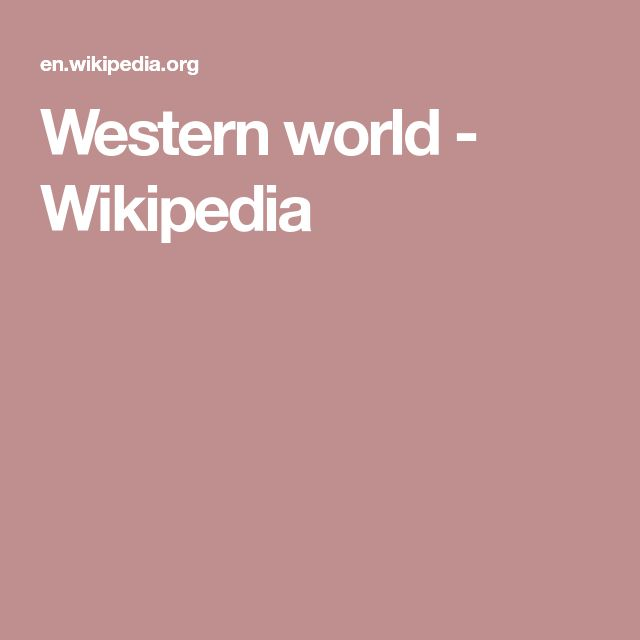 Western world - Wikipedia