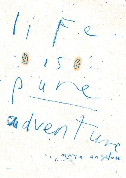 """Life is pure adventure"" - Maya Angelou • Central Arkansas Pediatric Dentistry"