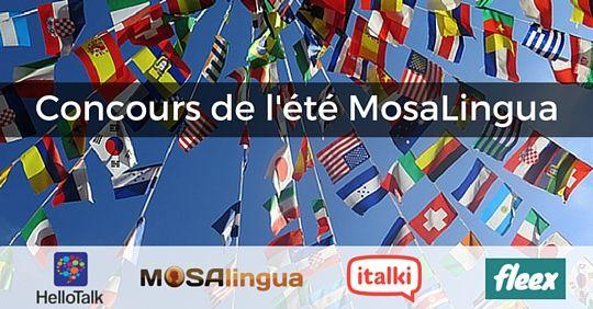 Je viens de m'inscrire au coucours de l'été @MosaLingua. Inscris-toi aussi pour m'aider à gagner l'un des prix !