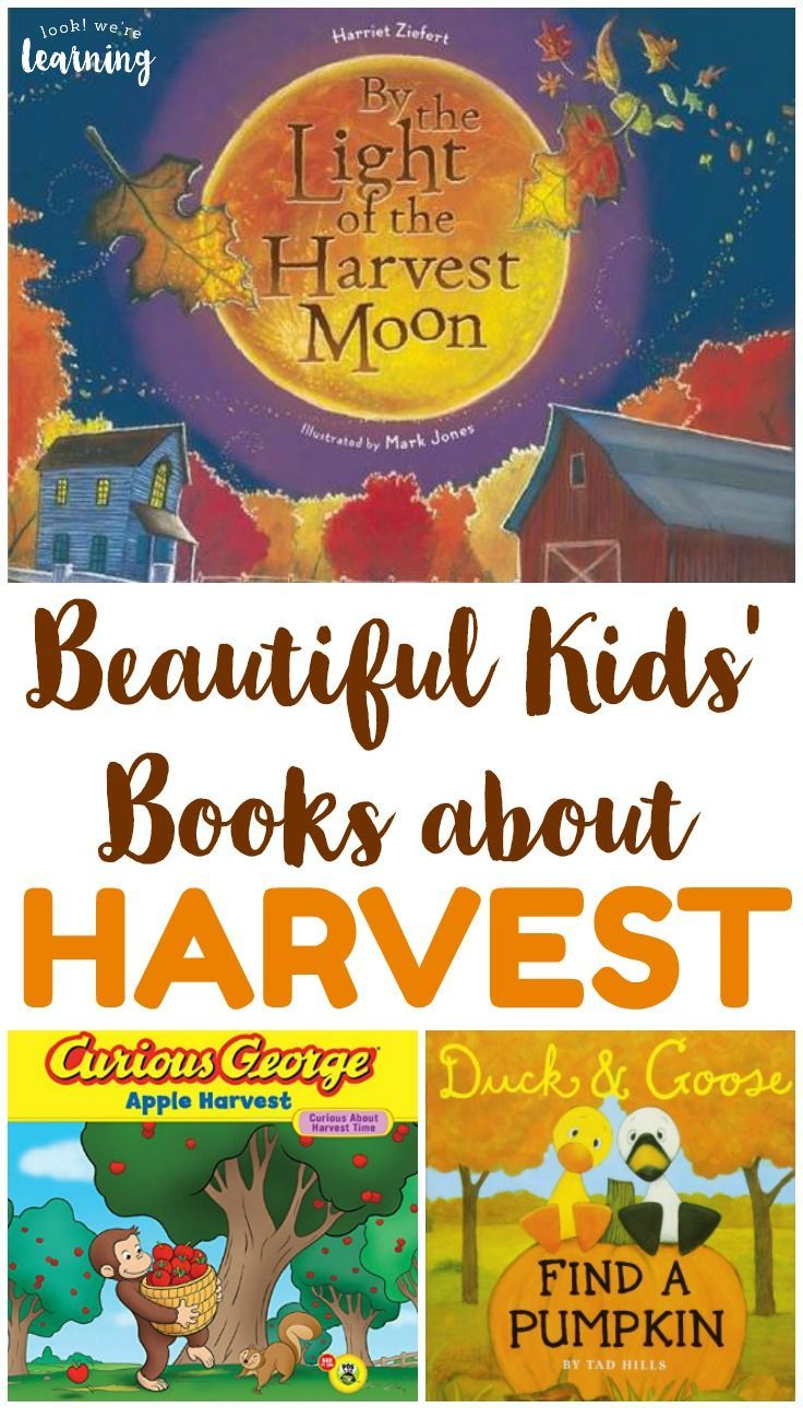 Read This Collapse Of Parenting Why Its >> Beautiful Children S Books About Harvest To Read This Fall Fall