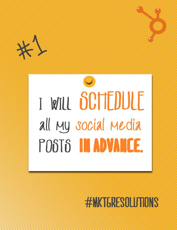 2013 Marketing Resolutions: Day 1 - Schedule all your social media posts in advance using the free publishing template