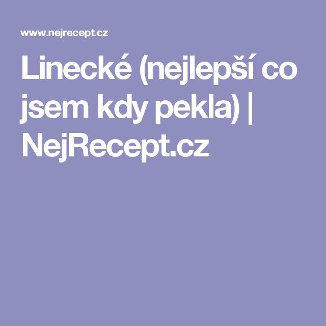 Linecké (nejlepší co jsem kdy pekla) | NejRecept.cz