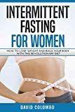 Free Kindle Book – Intermittierendes Fasten für Frauen: Wie man Gewicht verlier…