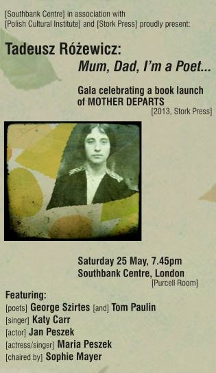 Tomorrow on Sat 25 May at Southbank Centre, part of London Literature Festival, our greatest event this year! Tadeusz Różewicz's Gala: Mum, Dad, I'm a Poet. http://www.southbankcentre.co.uk/whatson/tadeusz-rozewicz-73482