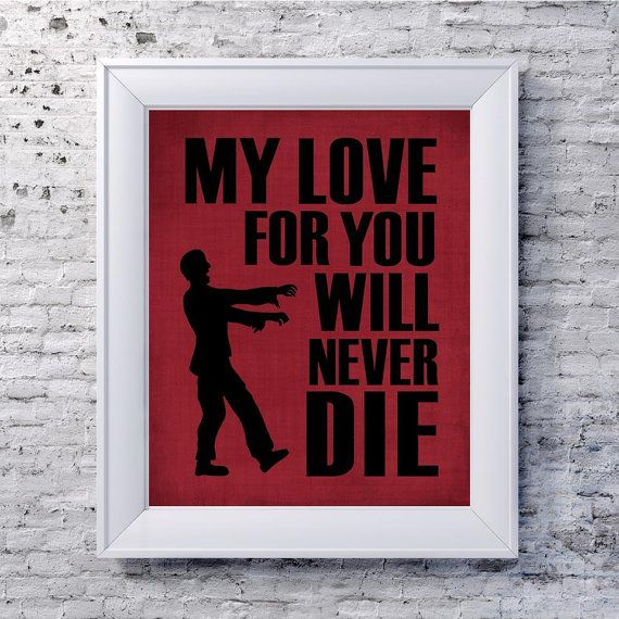 Valentine's Day Zombie Art - Funny Zombie Print - Walking Dead on Etsy, $15.00
