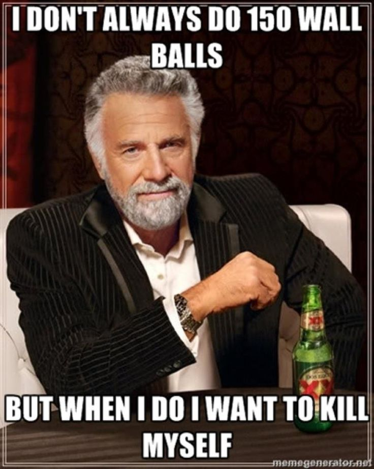 I don't always do 150 wallballs... but when I do I want to kill myself. #crossfit