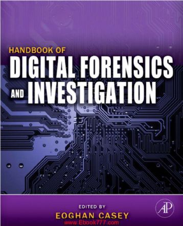 Handbook of Digital Forensics and Investigation: