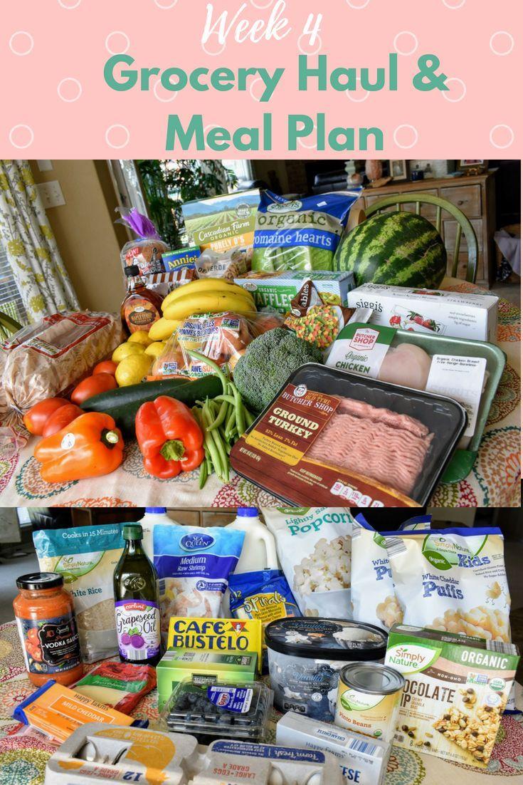Grocery Haul And Meal Plan Week 4 Healthy Groceries Meal