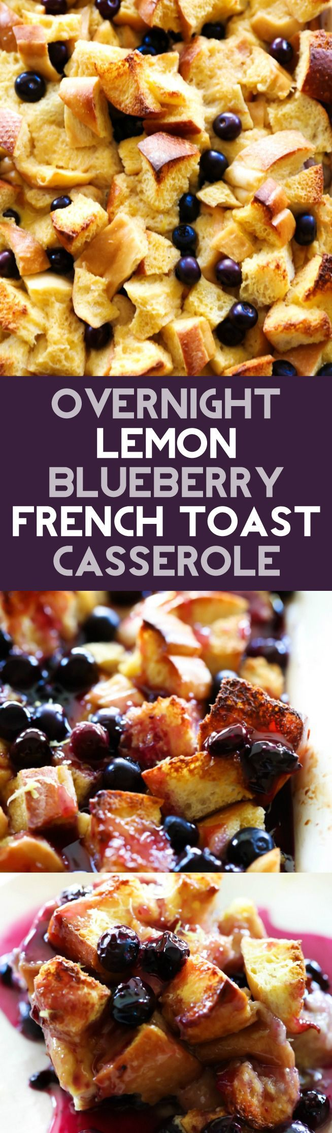 Overnight Lemon Blueberry French Toast Casserole