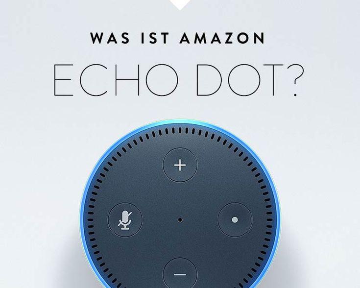 Was ist Amazon Echo Dot?