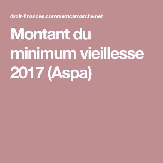 Montant du minimum vieillesse 2017 (Aspa)
