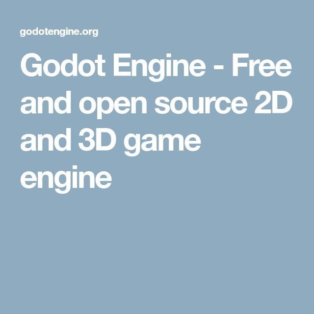 Godot Engine - Free and open source 2D and 3D game engine