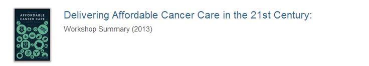 National Academy of Sciences Delivering Affordable Cancer  Care