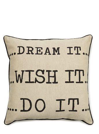 Dream it, wish it, do it cushion - cushions  - Home, Lighting & Furniture