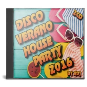 VA – Disco Verano House Party 2016.[By RDj] [2cd] [MP3] - CineFire.Tk
