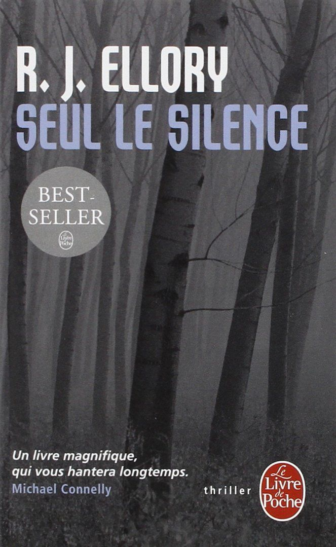 Seul le silence - R.J. Ellory