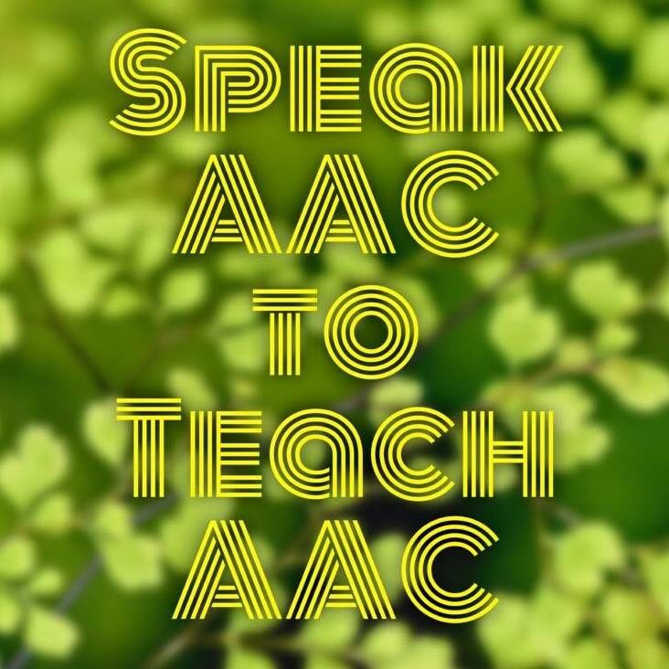 Speak AAC to teach AAC from Rachael Langley, AAC Specialist.