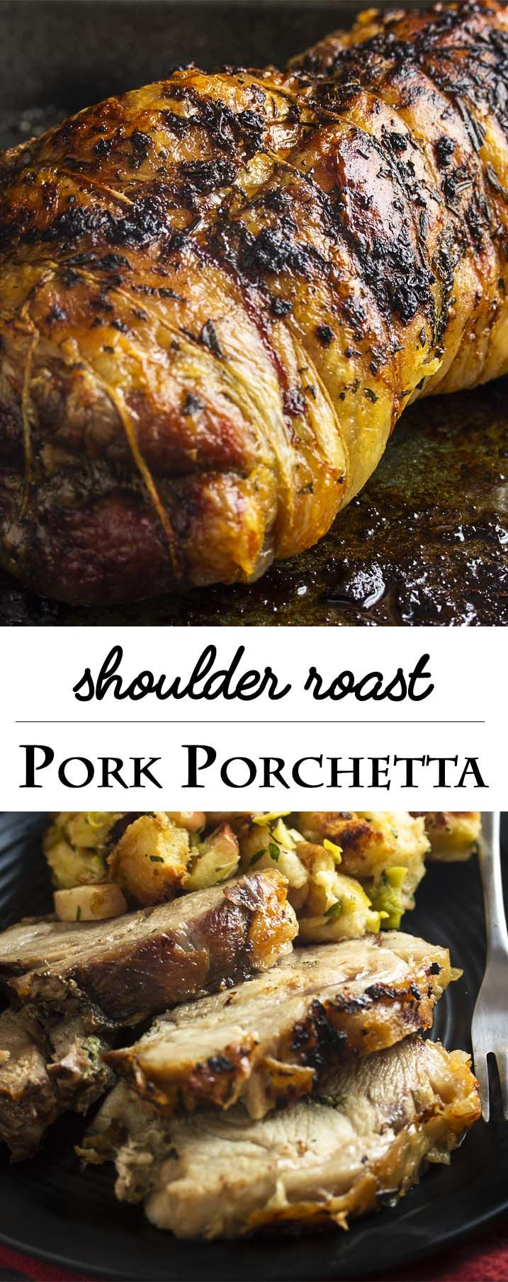 Boneless pork shoulder rubbed with herbs and garlic, then rolled and roasted makes a simple, rich, and intensely flavored pork porchetta. | justalittlebitofbacon.com