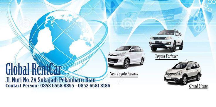 Layanan Rental Mobil Di Pekanbaru Riau, Indonesia, Global Rent Car Pekanbaru Rental Mobil yang mempunyai layanan terbaik dan berkualitas, Armada Mobil yang di Rental Tahun Tinggi