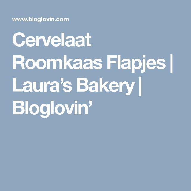 Cervelaat Roomkaas Flapjes | Laura's Bakery | Bloglovin'