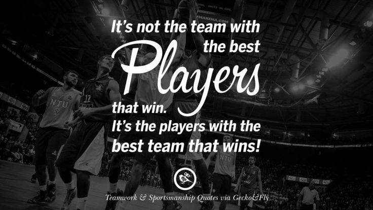 It's not the team with the best players that win. It's the players with the best team that wins. Quotes Sportsmanship Teamwork Sports Soccer Fifa Football Cricket NBA Basketball Hockey Tennis Volleyball Table Tennis Baseball Rugby American Football Golf facebook twitter pinterest team work sports saying live online olympics games teamwork quotes inspirational motivational