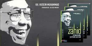 Sang Zahid Mengarungi Sufisme Gus Dur - KH Husein Muhammad