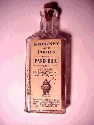 Stickney and Poor's Paregoric was a mixture of opium and 46% alcohol. Doses for infants, children, and adults are given on the bottle, starting at babies 5 days old. My parents gave this to us. the doctor recommended it.