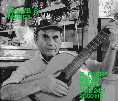 El parra menos parra (Jorge Catoni)Chile, 2014.#cinebmusica #cinebabril