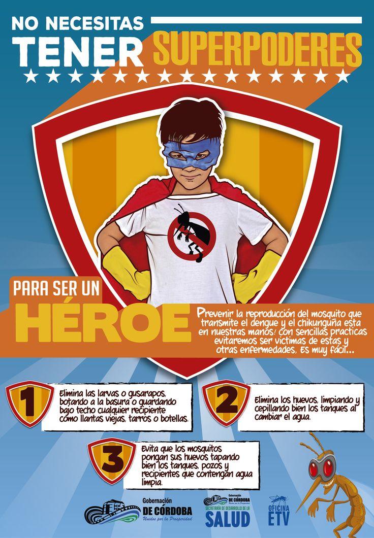 Propuesta poster Campaña contra el Dengue Diseñado por MOORAL MONTERIA