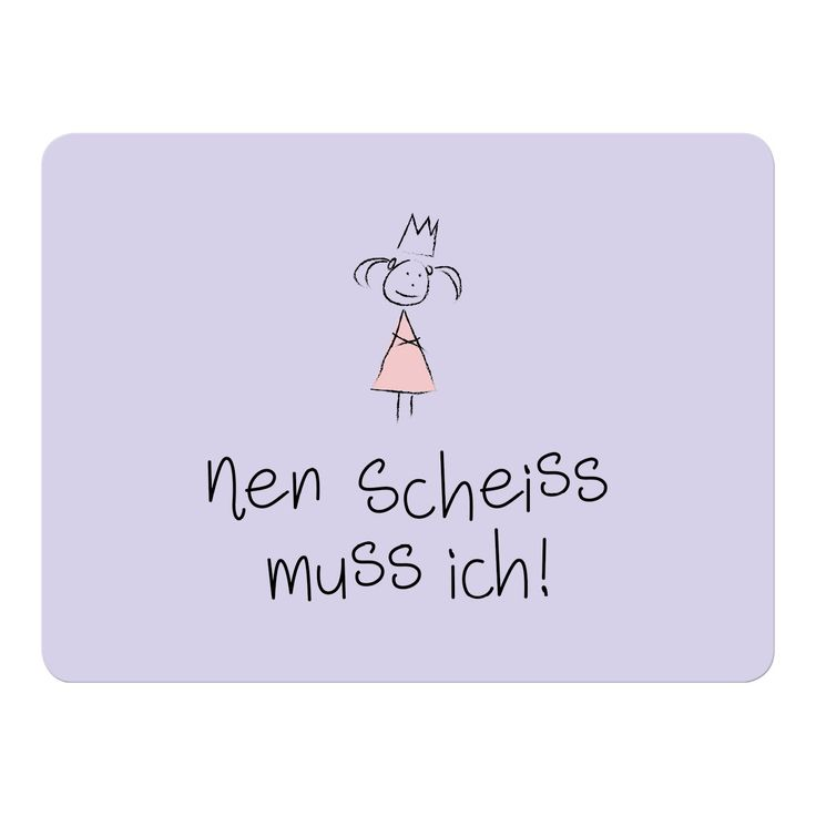 """Platzset """"nen Scheiss muss ich!"""""""