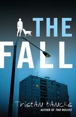 I read The Fall  by Australian writer Tristan Bancks  as one of my recent #readathon books.      Bancks has been very successful with his pr...