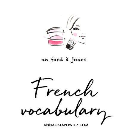 French vocabulary - Cosmetics, Illustration Anna Ostapowicz #illustration, #french, #words, #lesson, #cosmetics