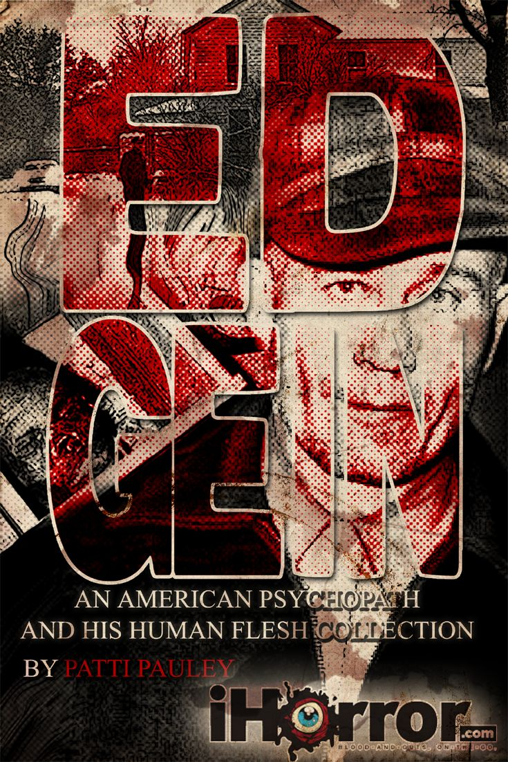 Ed gein an american psychopath and his human flesh collection