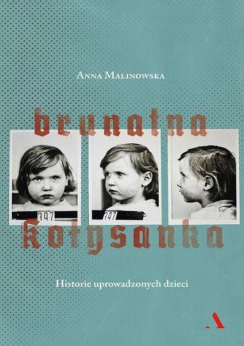 Okładka książki Brunatna kołysanka. Historie uprowadzonych dzieci