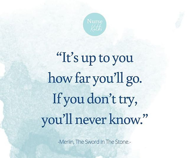 Its Up To You How Far Youll Go If You Dont Try Youll Never Know Merlin The Sword In The Stone Inspirational Quotes Disney Life Quotes Disney Disney Quotes