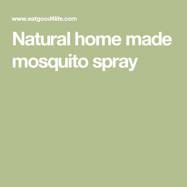 Natural home made mosquito spray