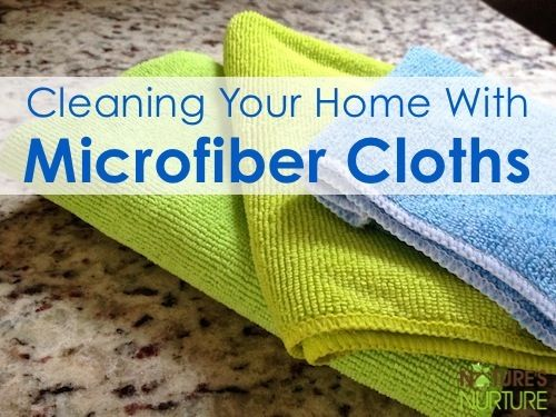 Big fan of microfiber. Better on the environment and your pocketbook! Cleaning With Microfiber Cloths - Nature's Nurture