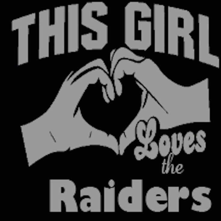 This Girl Loves The Raiders
