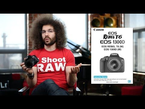Canon Rebel T6 (EOS 1300D) Tutorial User's Guide (video) - CanonWatch