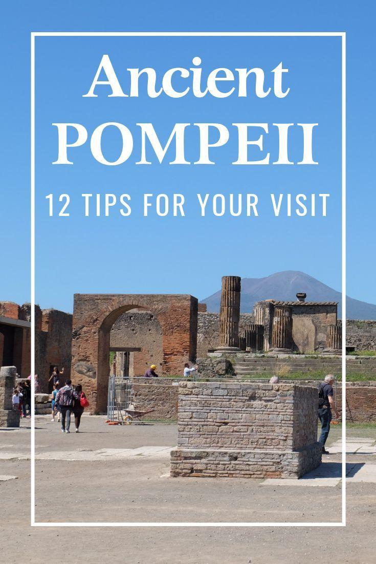 12 Tips For Visiting Pompeii Plus How To Climb Vesuvius Italy