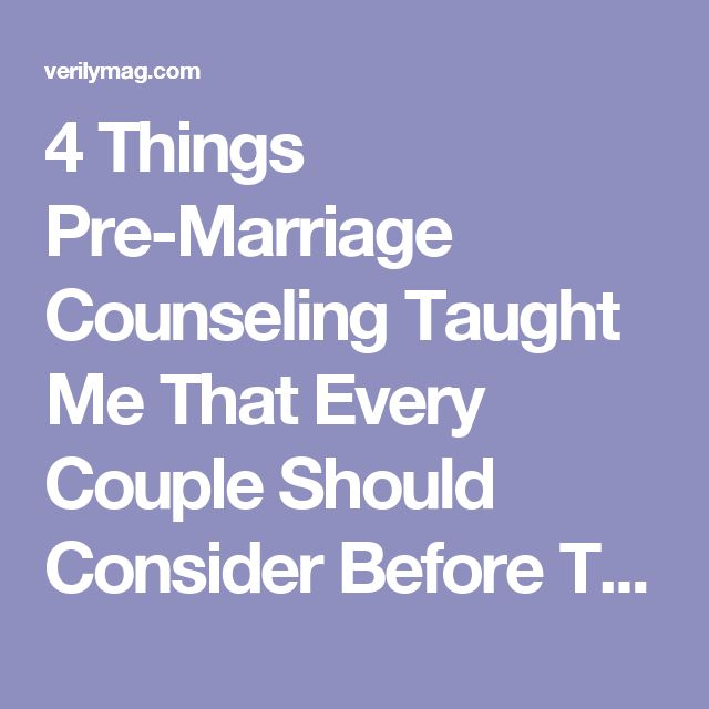 4 Things Pre-Marriage Counseling Taught Me That Every Couple Should Consider Before They Commit   Verily