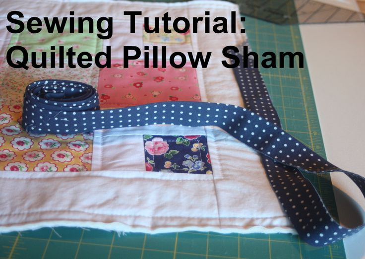how to make a quilted pillow sham to match quilt