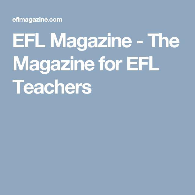 EFL Magazine - The Magazine for EFL Teachers