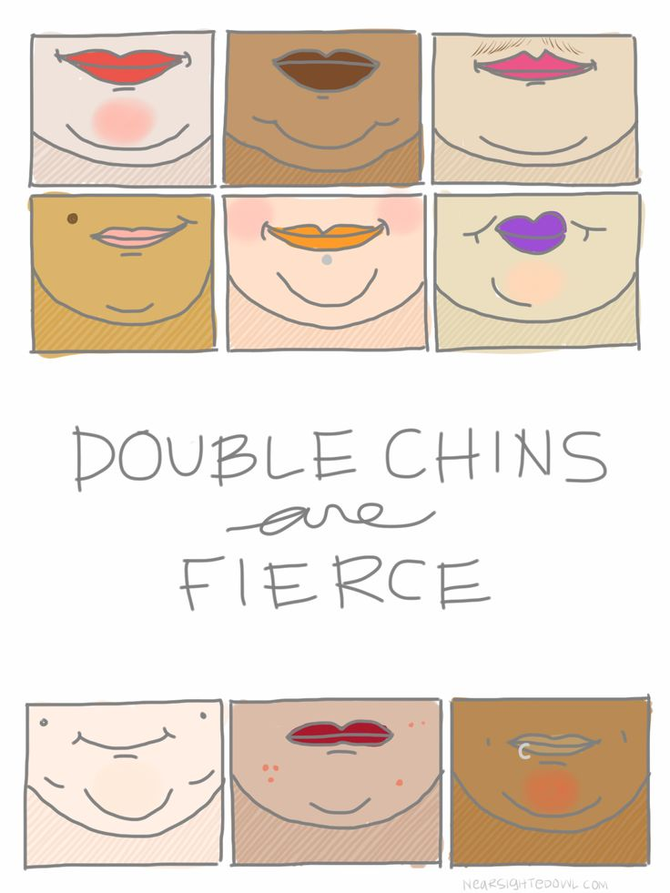 The Nearsighted Owl: Double Chins Are Fierce | Body Love | Pinterest