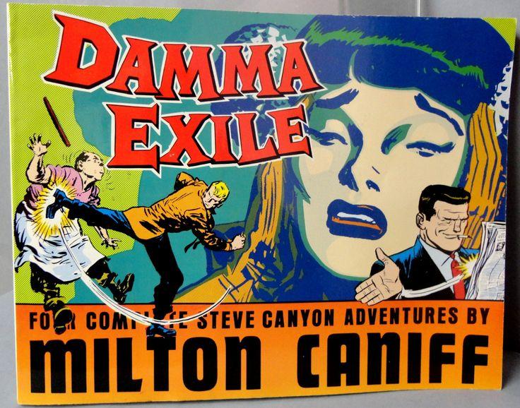 Milton CANIFF STEVE CANYON #25 Damma Exile Cold War Era Jet Aviation Adventure Newspaper Comic Strip Reprints Kitchen Sink