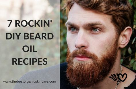 7 Totally Unique, not-found-anywhere-on-the-internet DIY Beard Oil Recipes http://thebestorganicskincare.com/7-rockin-diy-beard-oil-recipes